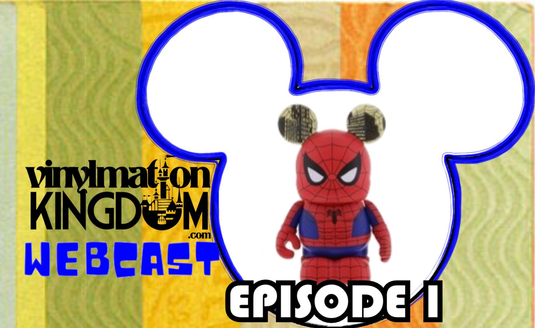 Vinylmation Kingdom Webcast – Episode 1 – The Pilot