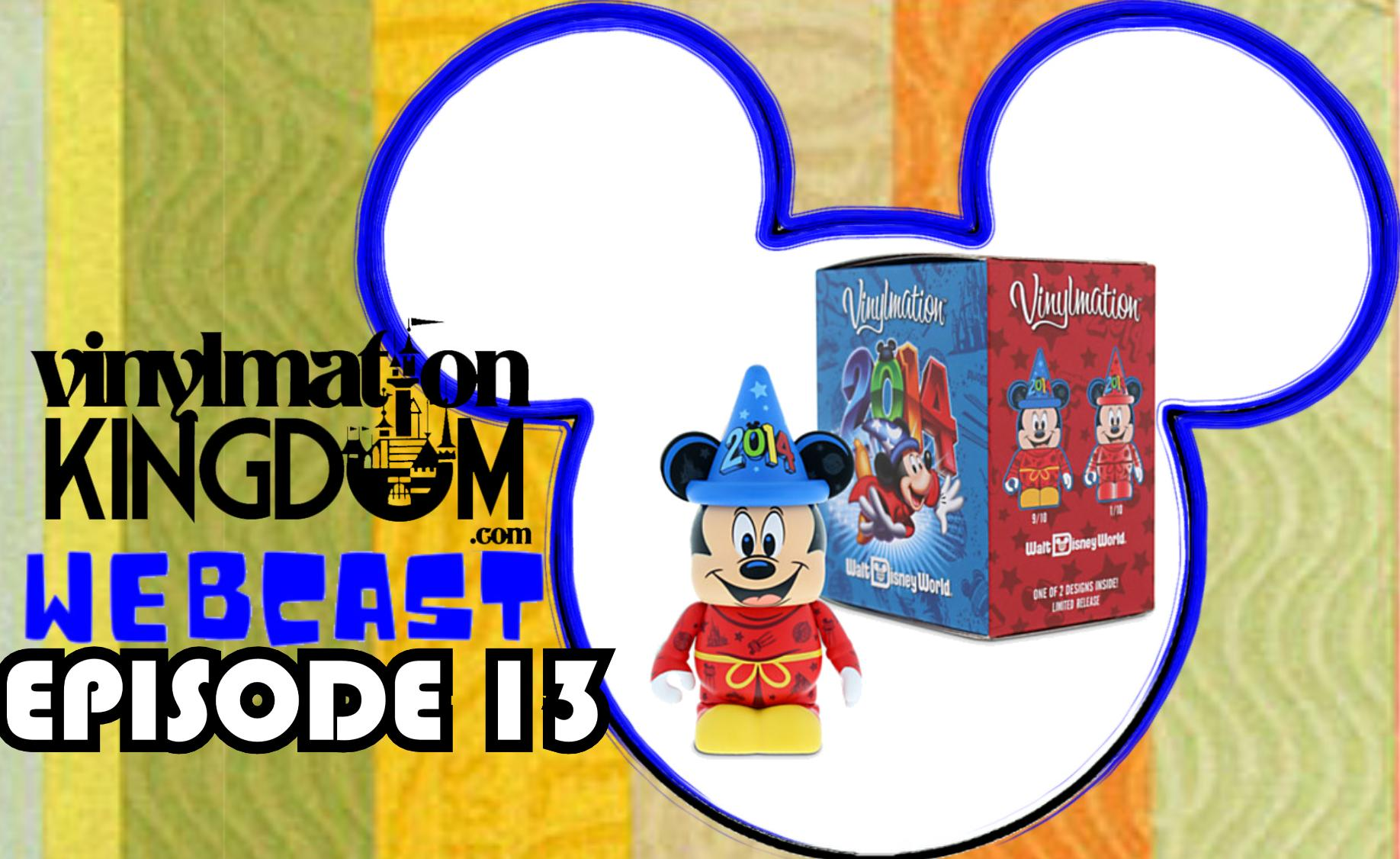 Vinylmation Kingdom Webcast 13 – How Was 2014 For Vinylmation Collectors?