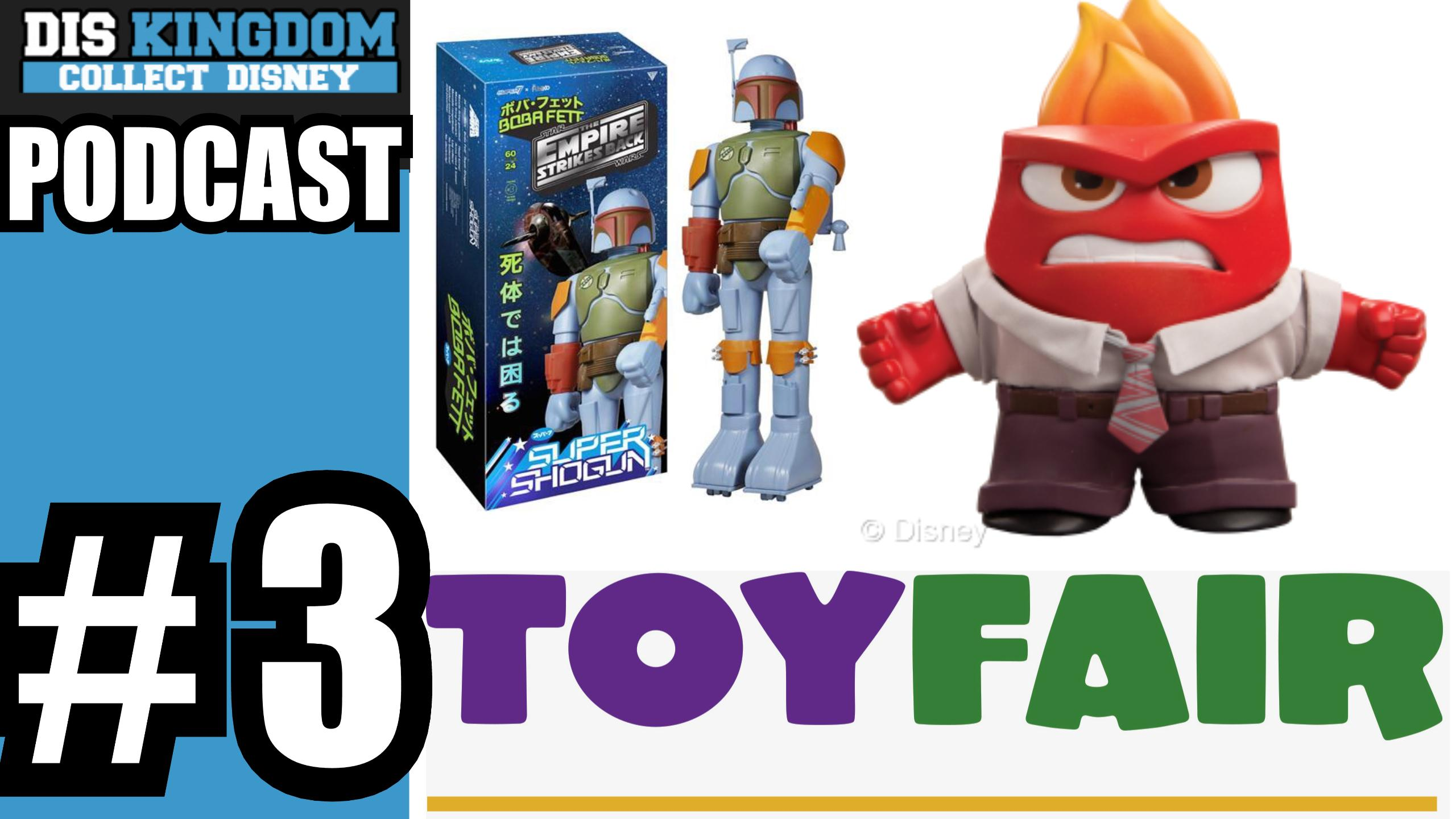 DisKingdom.com – Collect Disney Podcast #3 – Toy Fair Recap, Funko, Frozen Fever & Hawaii Vinylmations