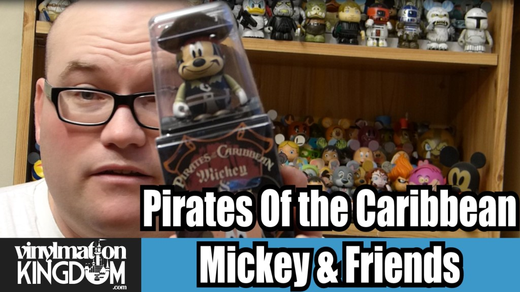 Pirates Of The Caribbean – Mickey & Friends Vinylmation Unboxing