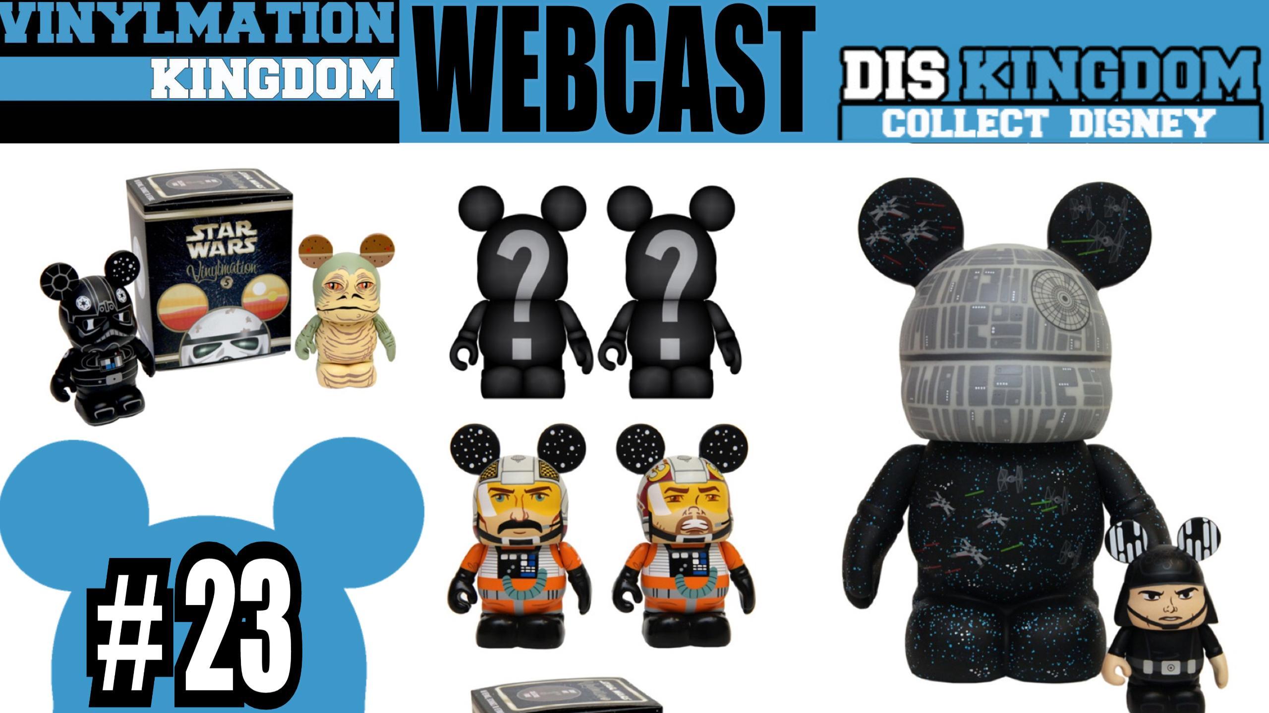 Vinylmation Kingdom Webcast 23 – Star Wars Weekends