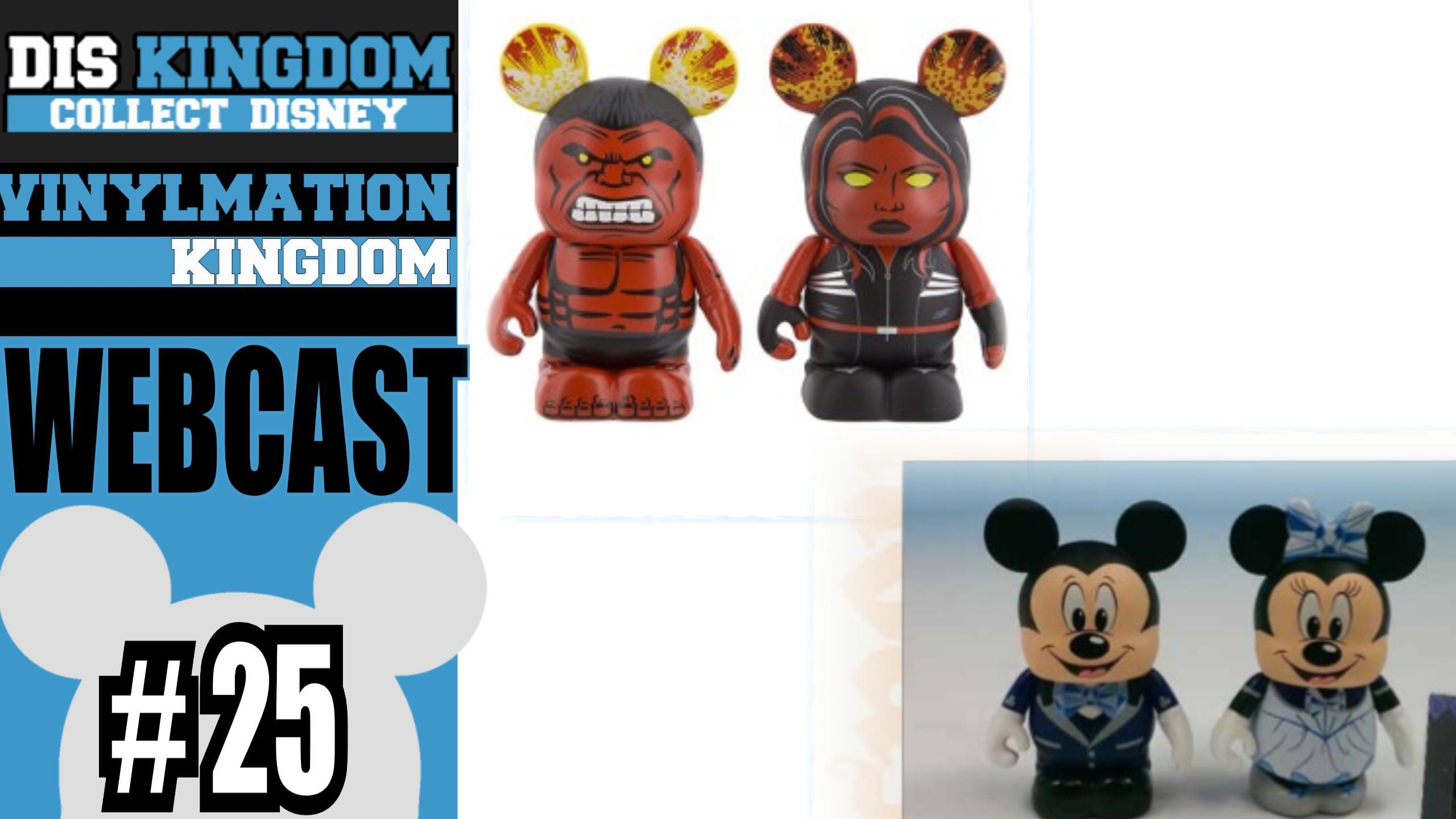Vinylmation Kingdom Webcast 25 Red Hulks, Disneyland 60th & More