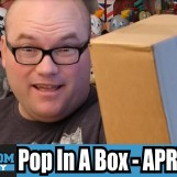 Pop In A Box Unboxing – April