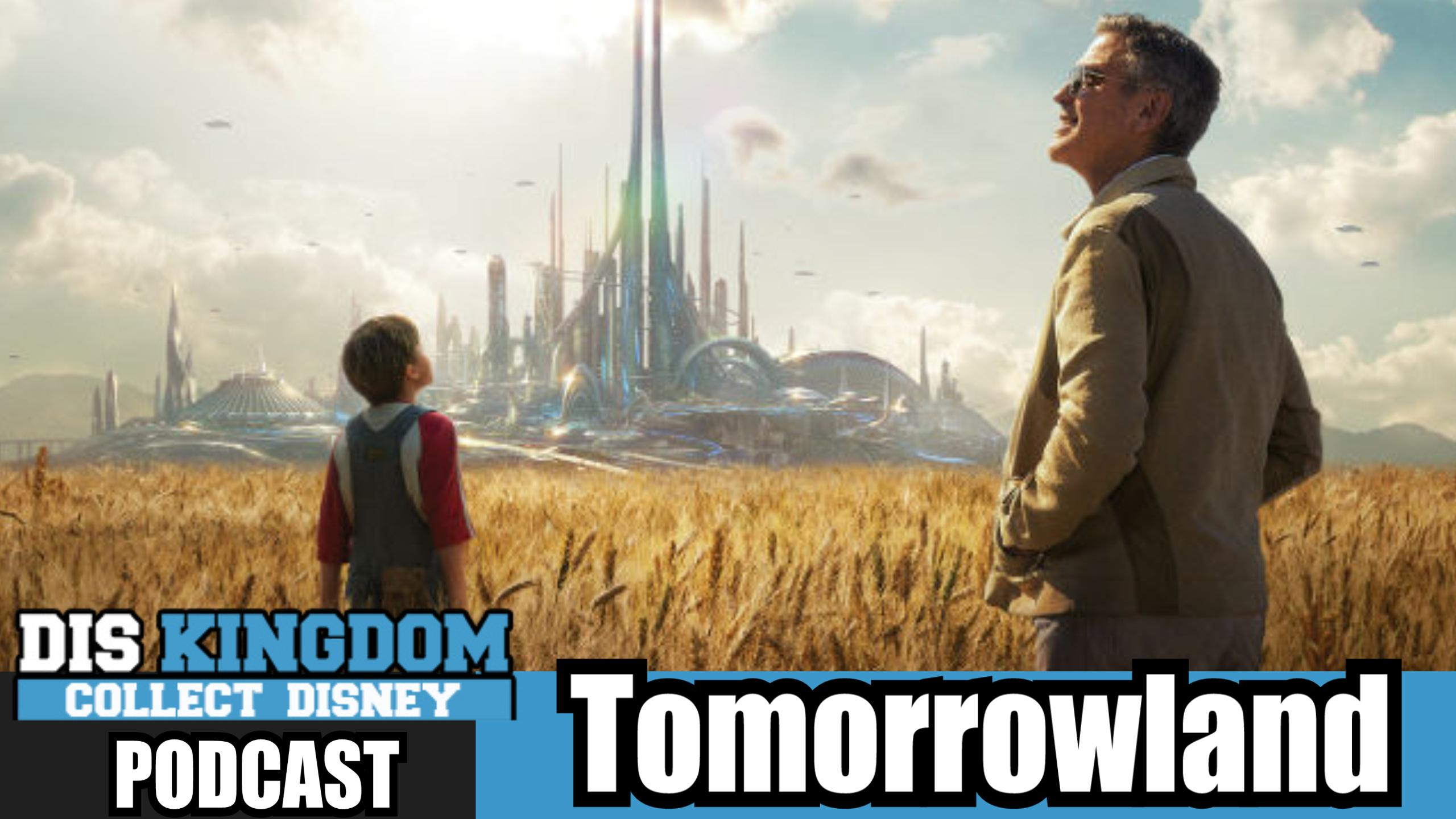 Tomorrowland Review – DK Podcast