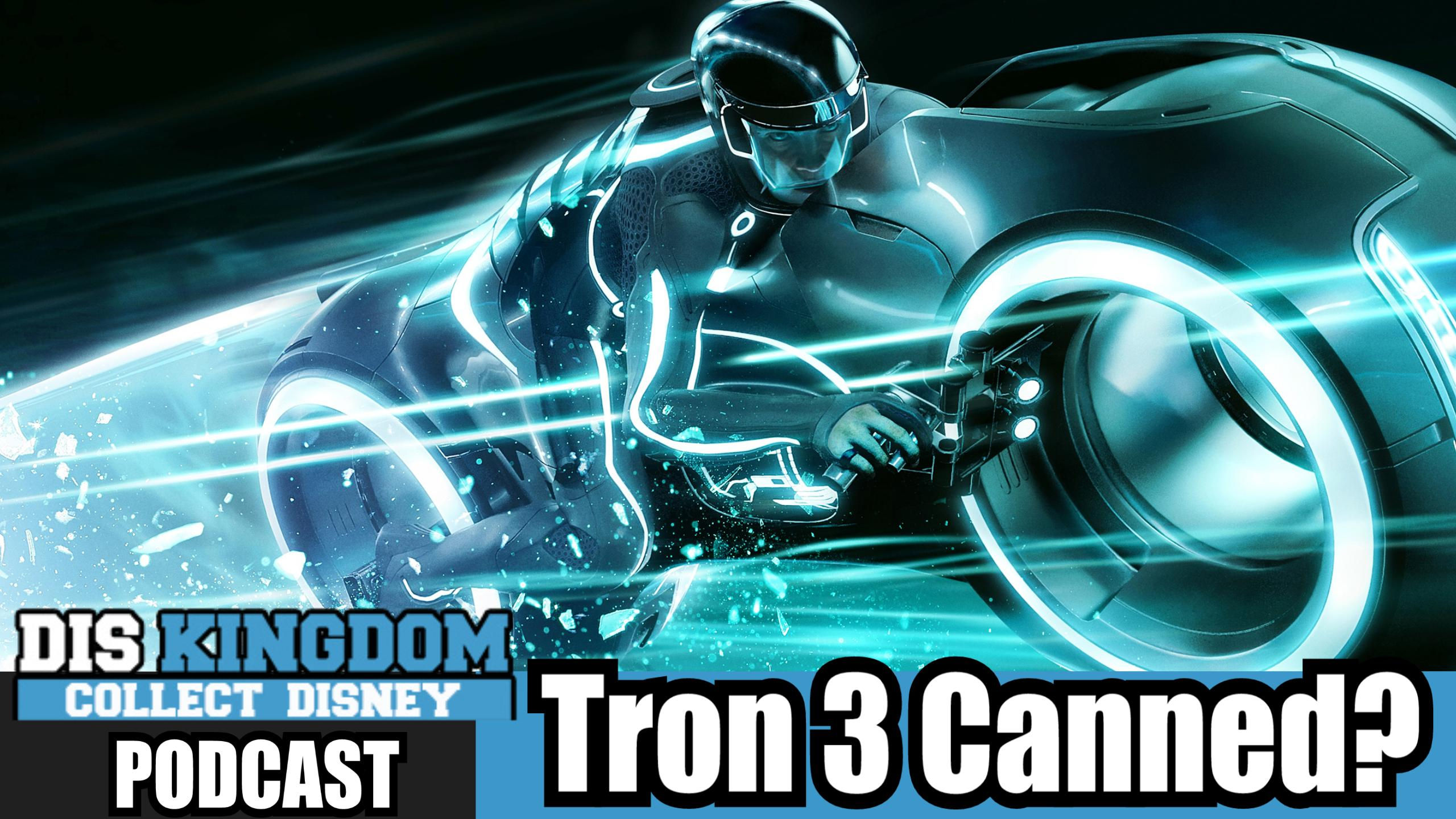 Tron 3 Cancelled – DK Podcast