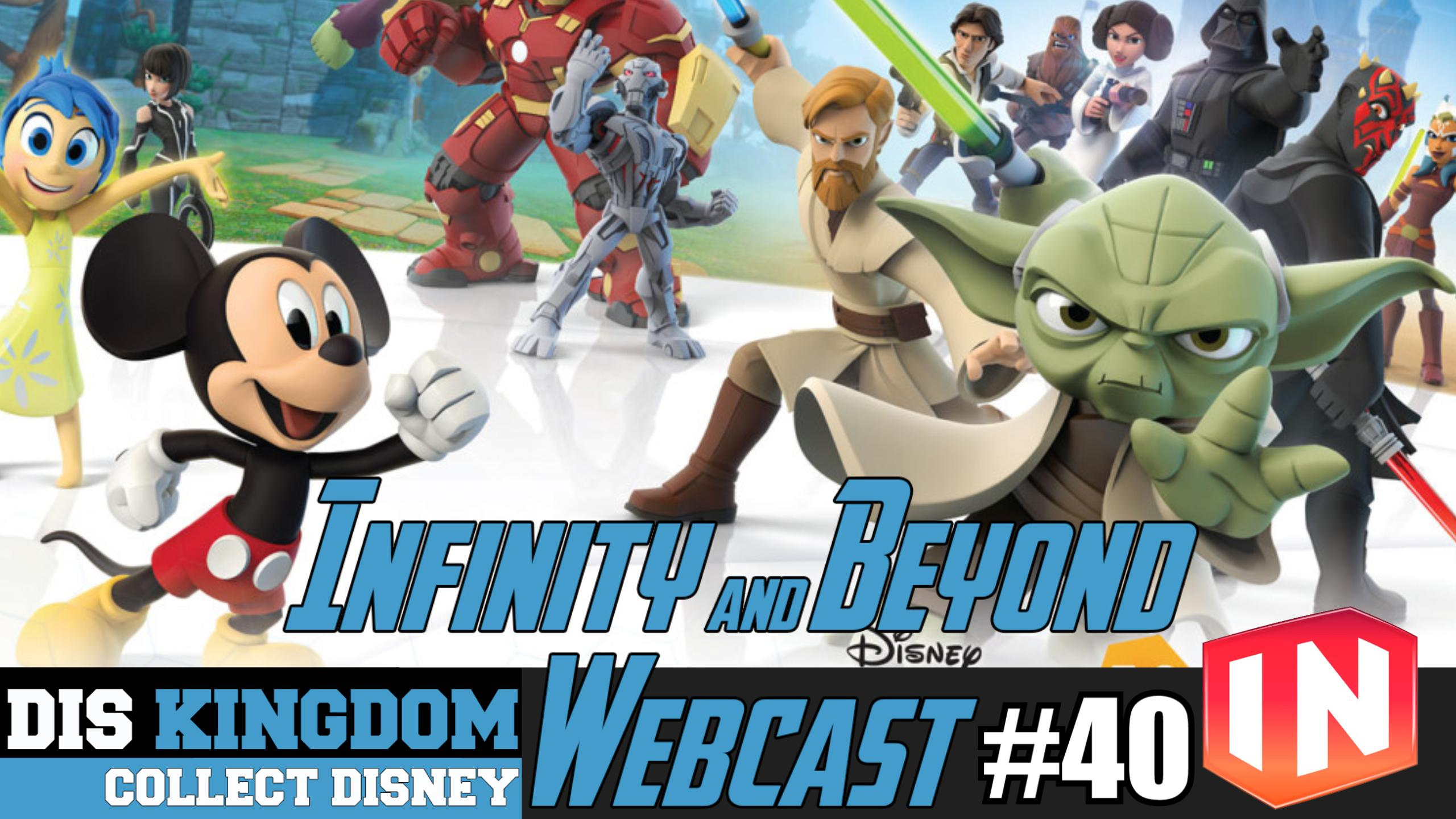 Disney Infinity & Beyond Webcast 40 – Disney Infinity 3.0 Announced