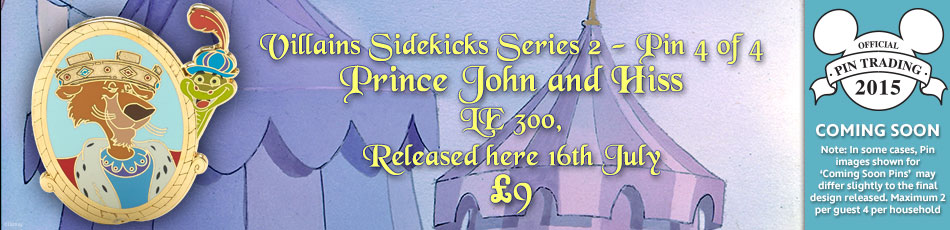 Prince John & Hiss Villains Sidekicks Pin Coming July 16th