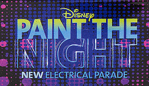 """""""Paint The Night"""" Returning To Disneyland For The Holiday Season"""