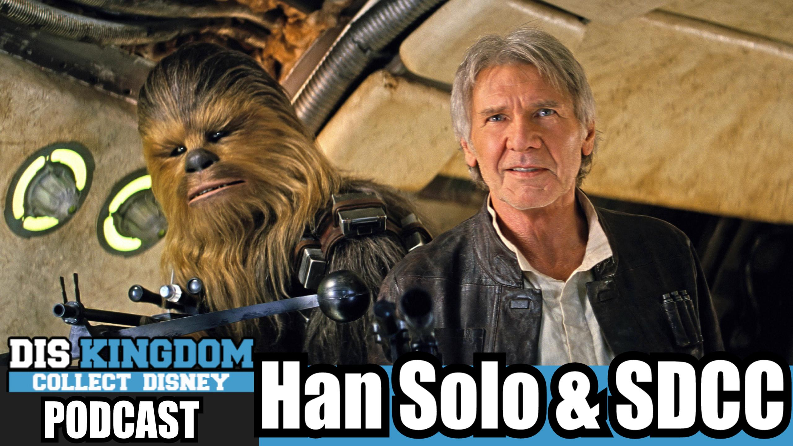Star Wars Han Solo Anthology & SDCC News  – DK Podcast