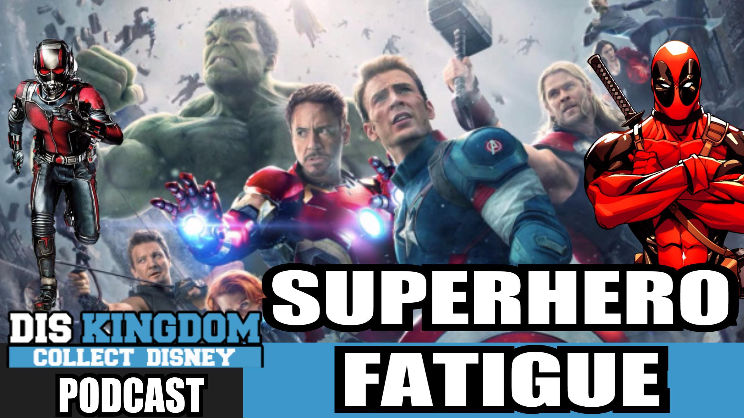 Do You Have Superhero Fatigue?