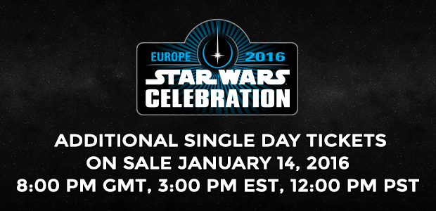 More Star Wars Celebration Tickets Becoming Available Soon