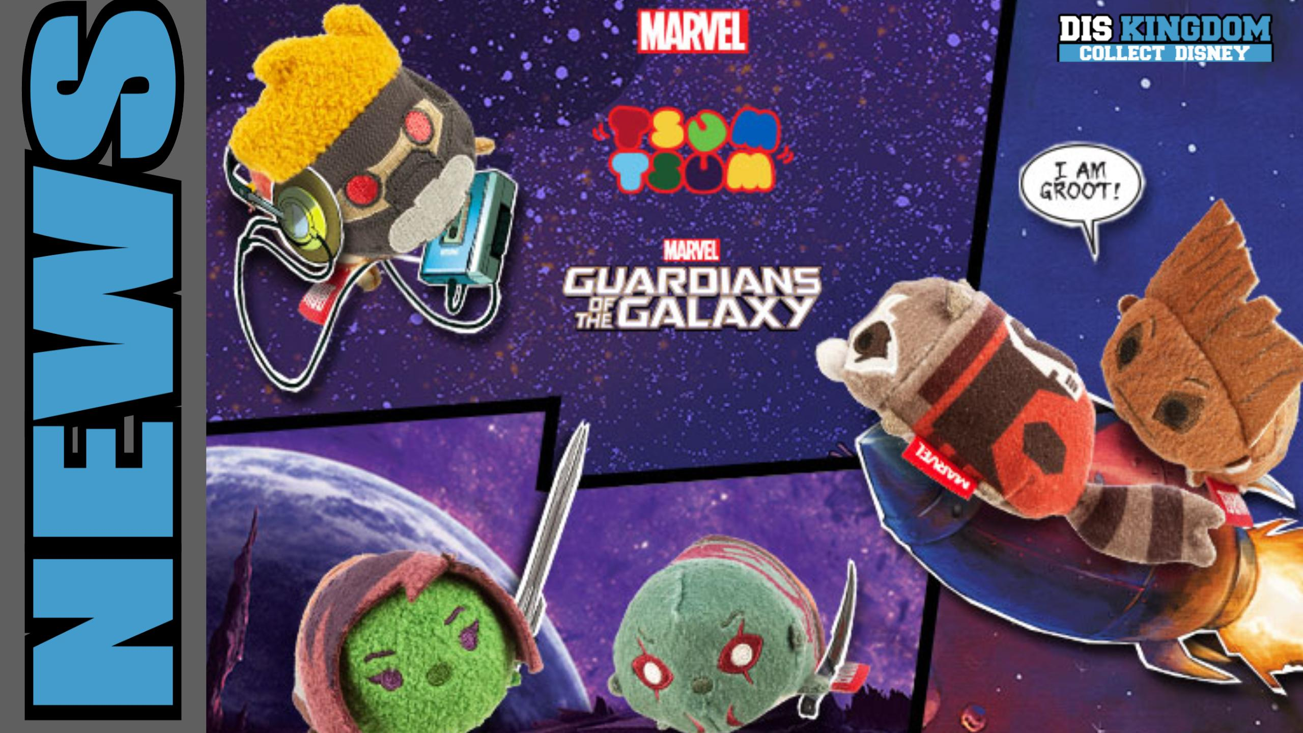 Guardians Of The Galaxy Tsum Tsum's Out Now
