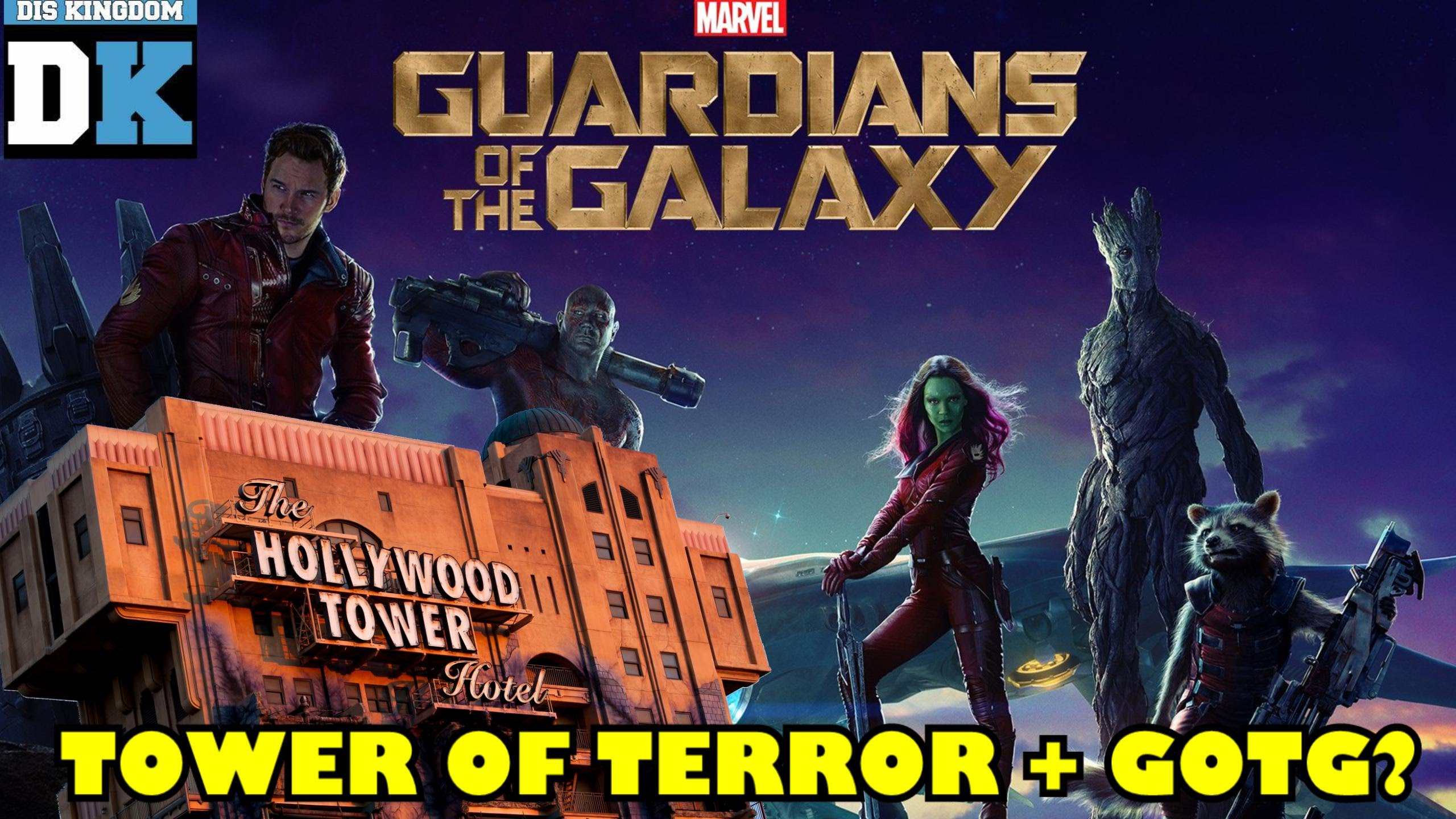 Is Disneyland's Tower Of Terror Getting A Marvel Guardians Of The Galaxy Makeover? – VIDEO