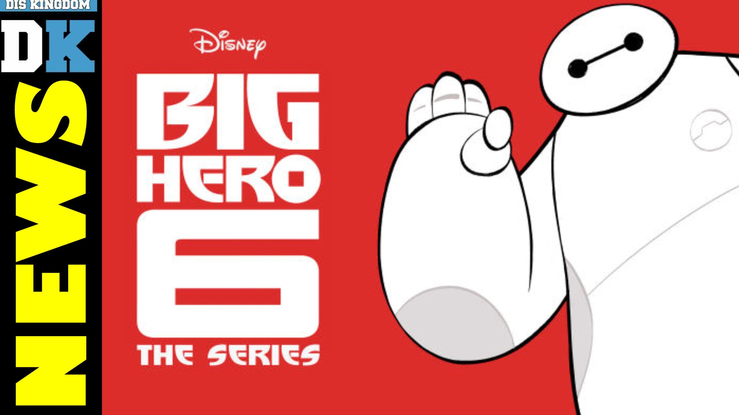 Big Hero 6 TV Series Coming To Disney XD