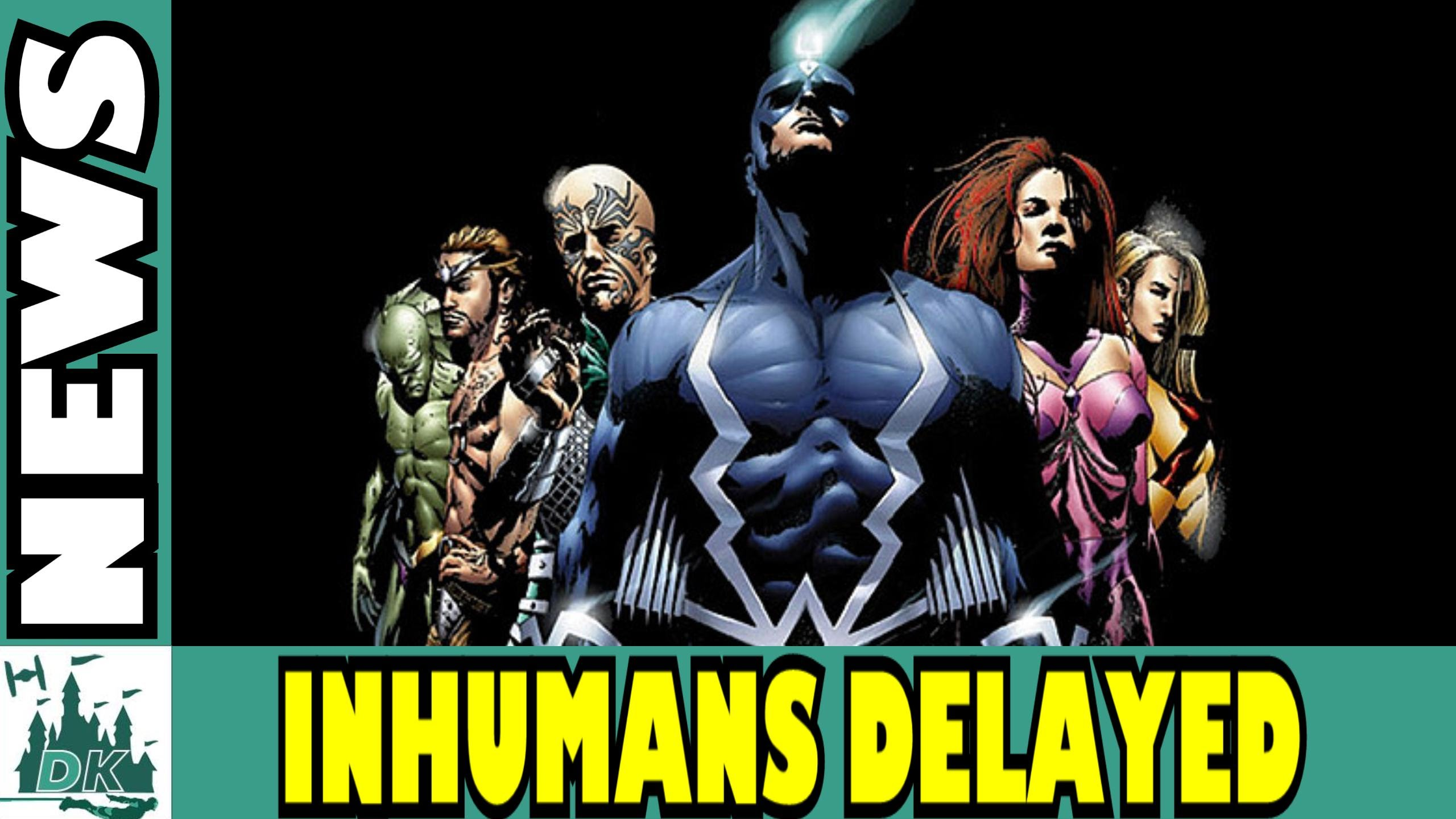 Inhumans Officially Removed From Release Schedule