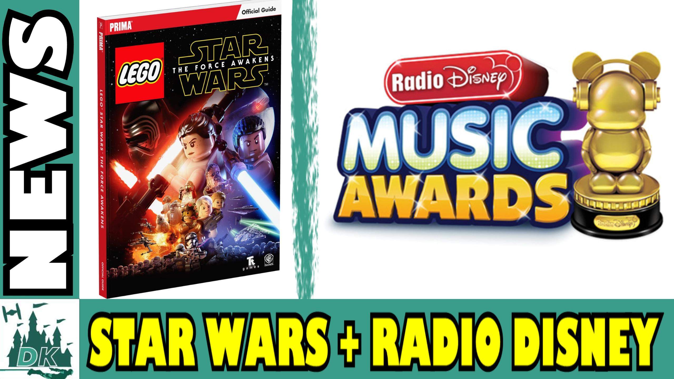 Radio Disney Awards + LEGO Star Wars Guide Book | News