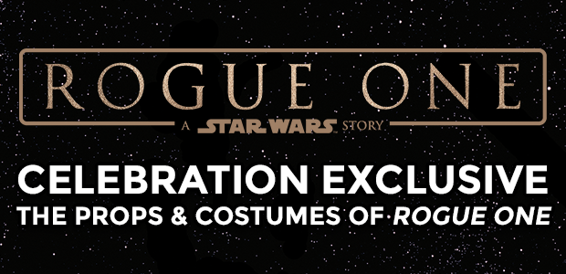 The Props & Costumes Of Rogue One Are Coming To Star Wars Celebration