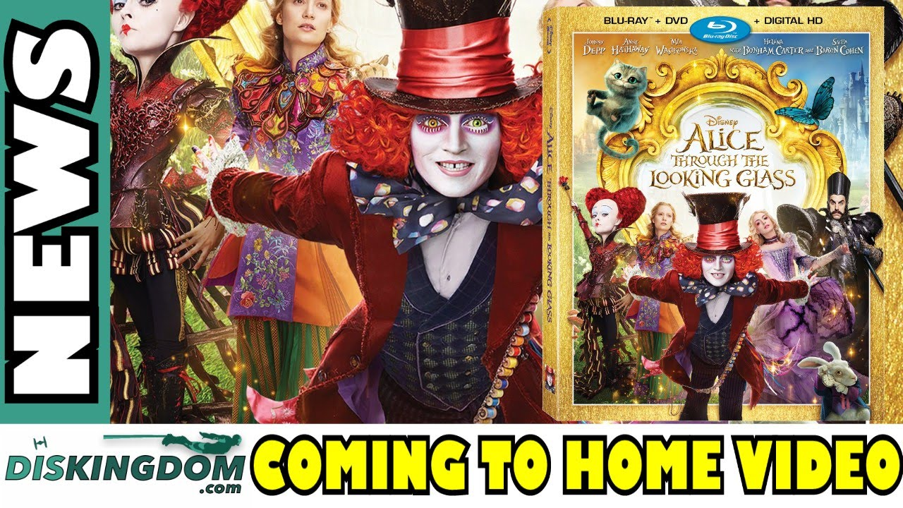 Alice Through The Looking Glass Coming Soon To Home Video