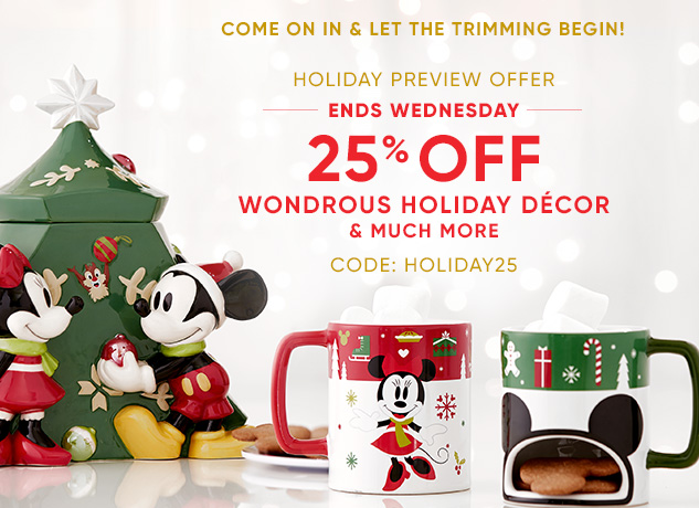 Holiday Preview 25% Off Offer Online at The Disney Store!!!