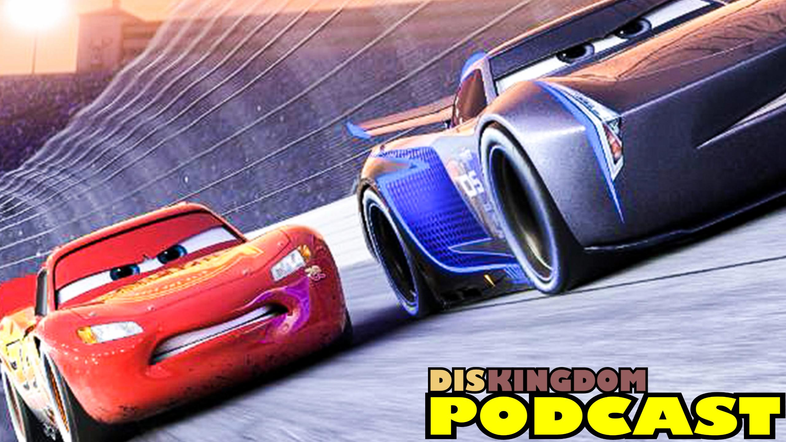 Cars 3 Trailer Reaction | DisKingdom Podcast