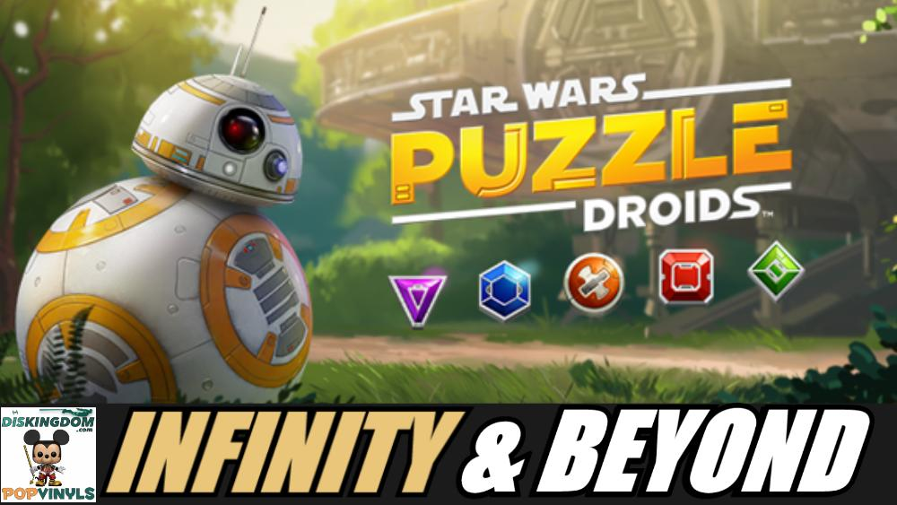 Star Wars Puzzle Droids Announced   Infinity & Beyond #142 Podcast