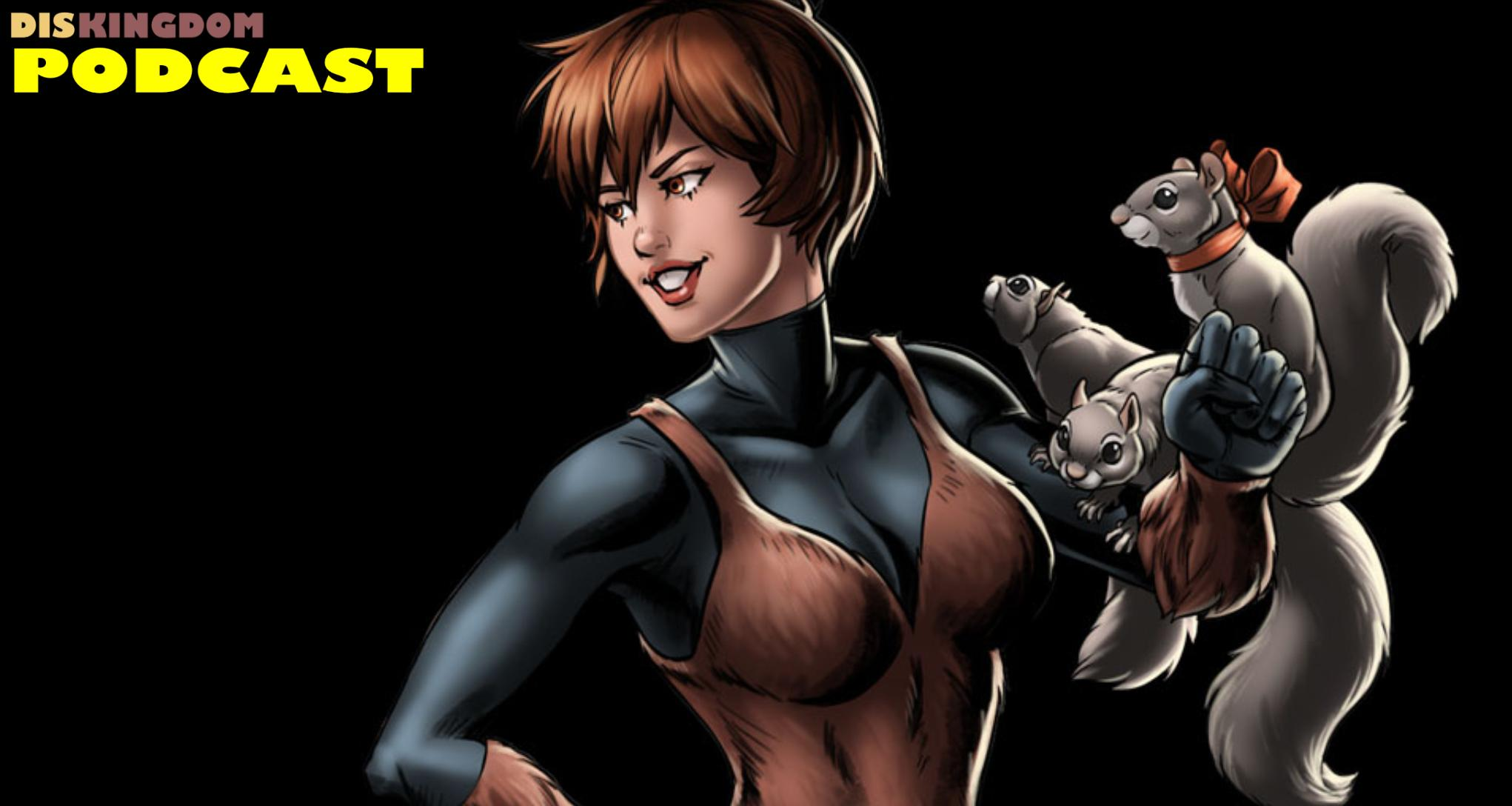 New Marvel TV Show Featuring Squirrel Girl & New Warriors Announced | DisKingdom Podcast