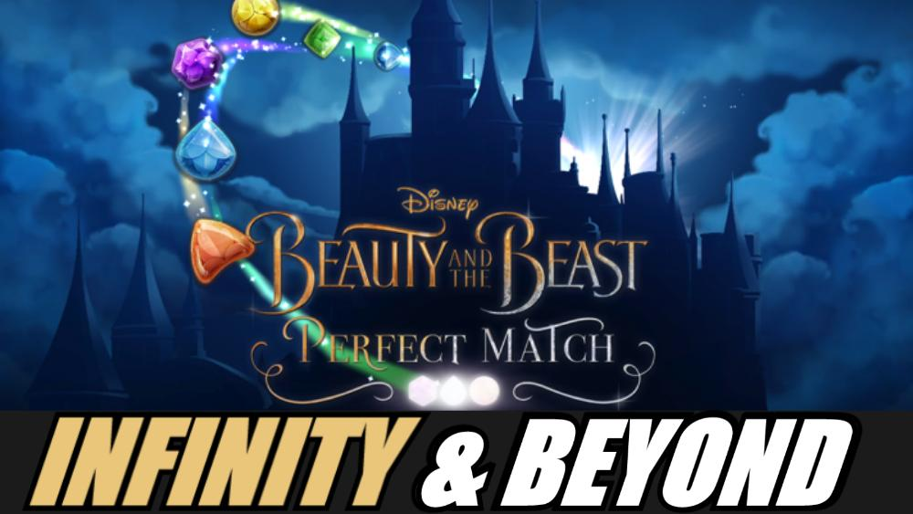 Beauty & The Beast Perfect Match Review   Infinity & Beyond Podcast