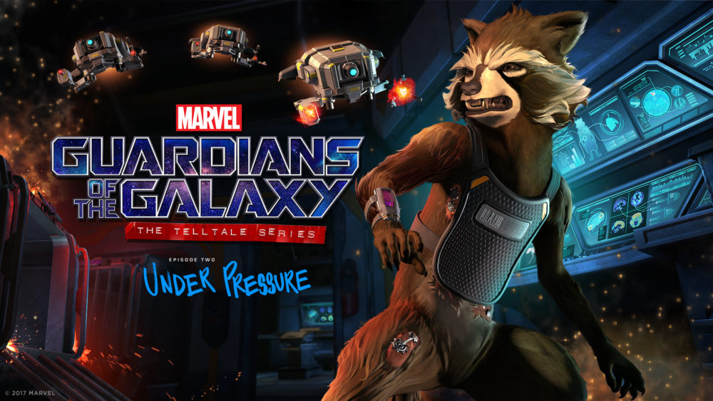 Marvel's Guardians of the Galaxy: The Telltale Series Episode Two: 'Under Pressure' Trailer Released
