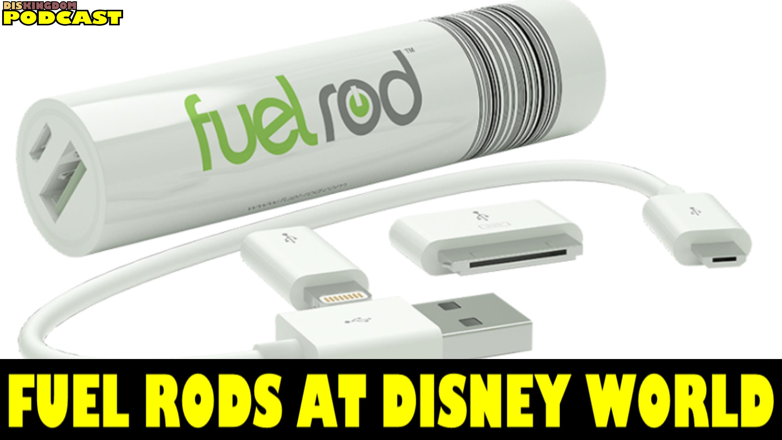 More Fuel Rod Locations Come To Walt Disney World | DisKingdom Podcast