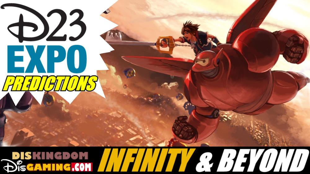 Our Disney Games D23 Expo Predictions | Infinity & Beyond Podcast