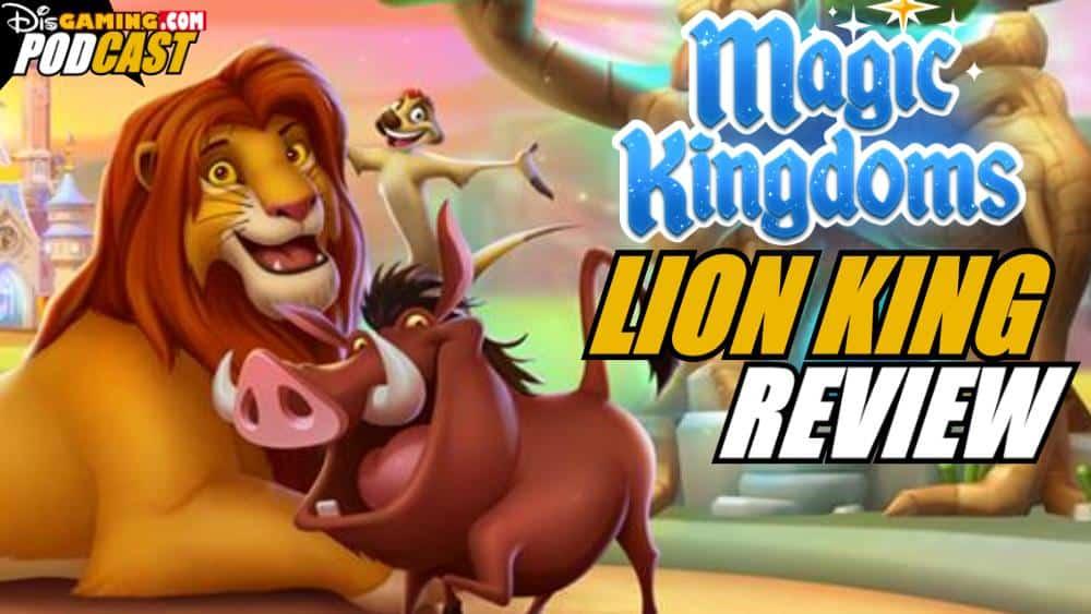 Disney Magic Kingdoms Lion King Event Review