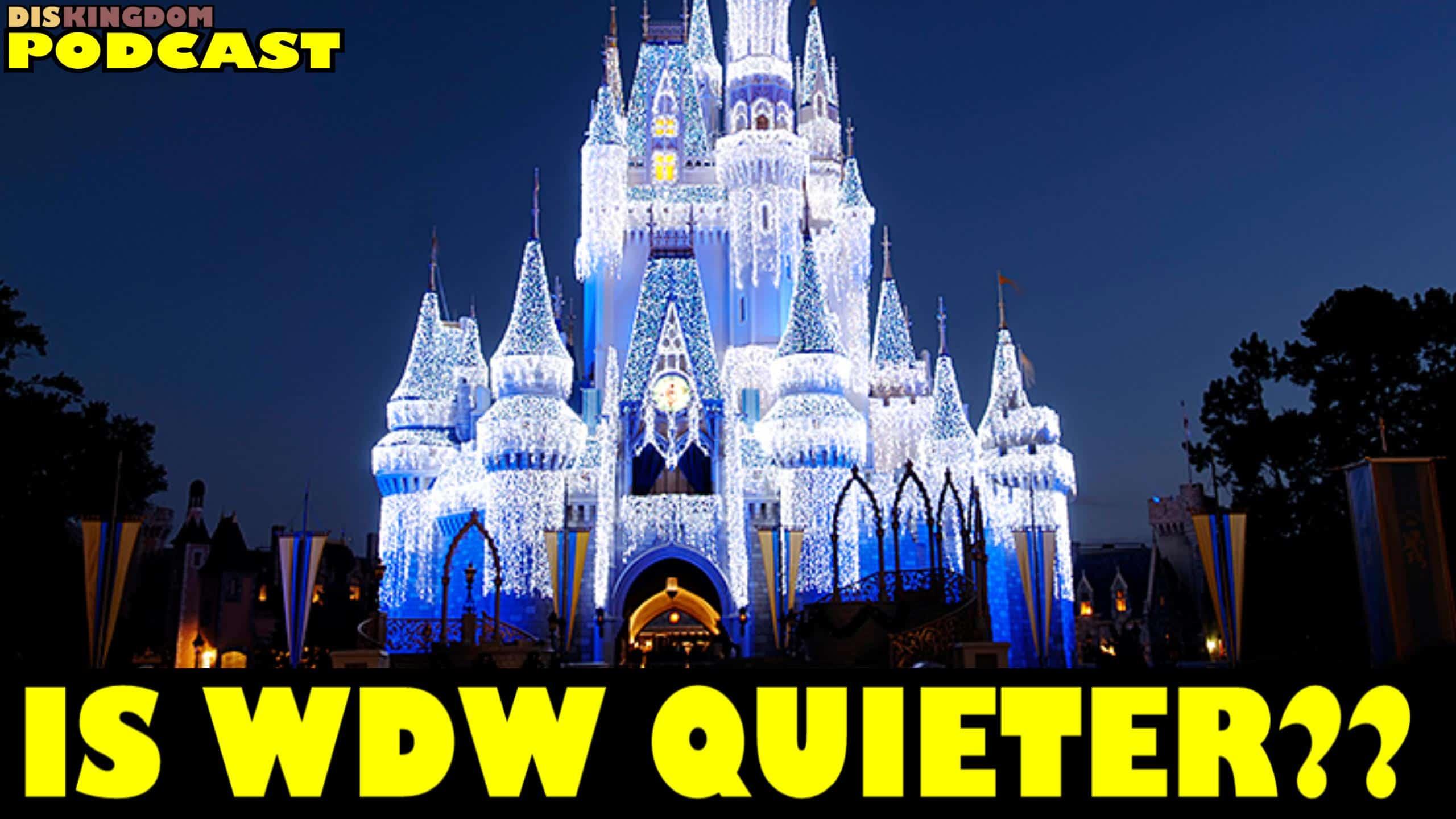 Is Walt Disney World Quieter Then Usual?