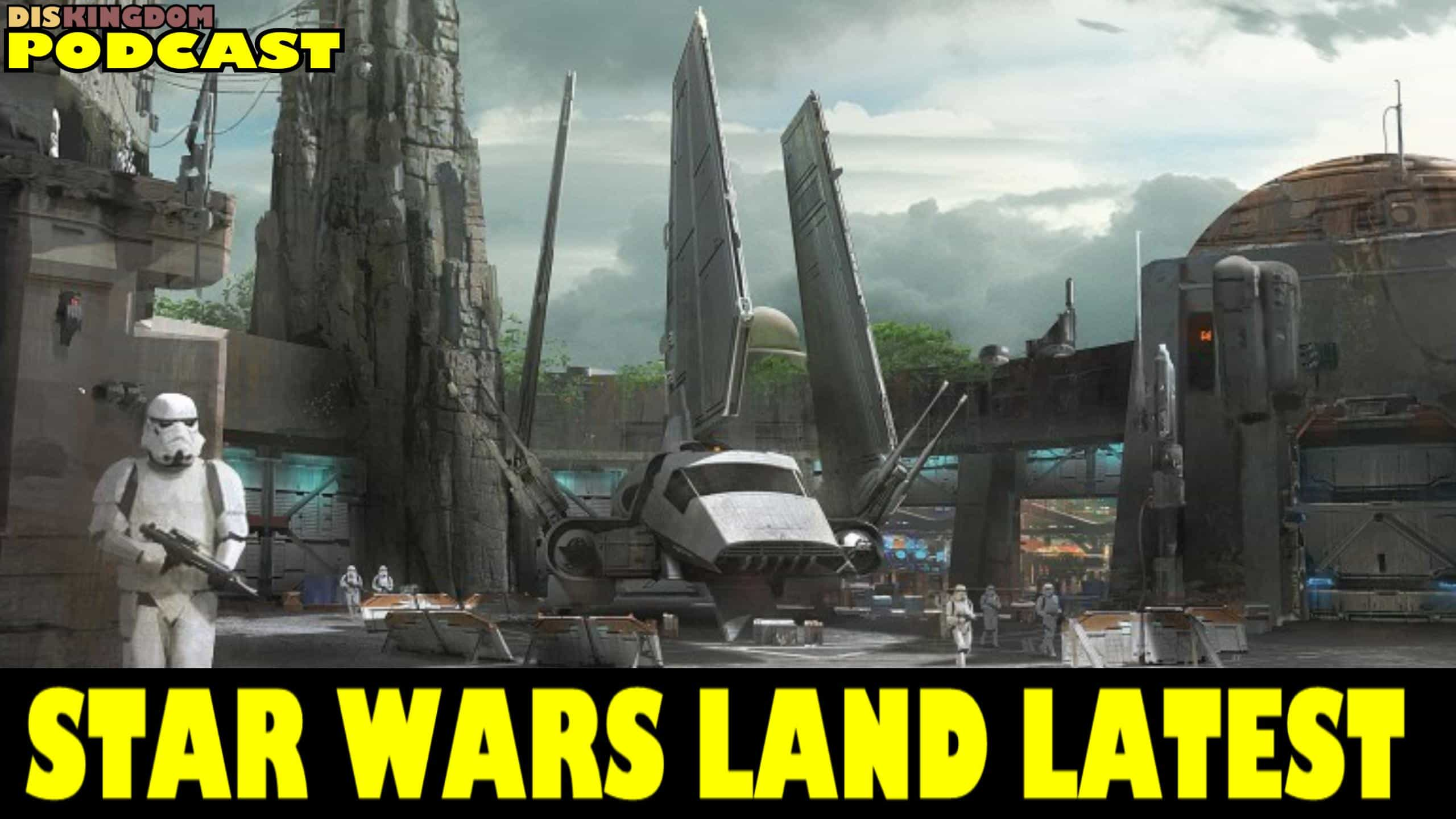 Latest Star Wars Land Update From Disney's Hollywood Studios