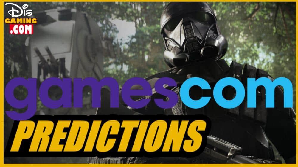 Our Gamescom Previews & Predictions