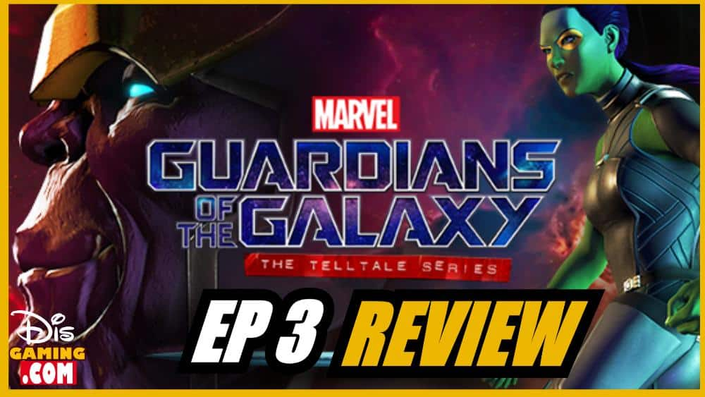 """Marvel Guardians Of The Galaxy: Telltale Game   """"More Than A Feeling"""" Episode 3 Review"""