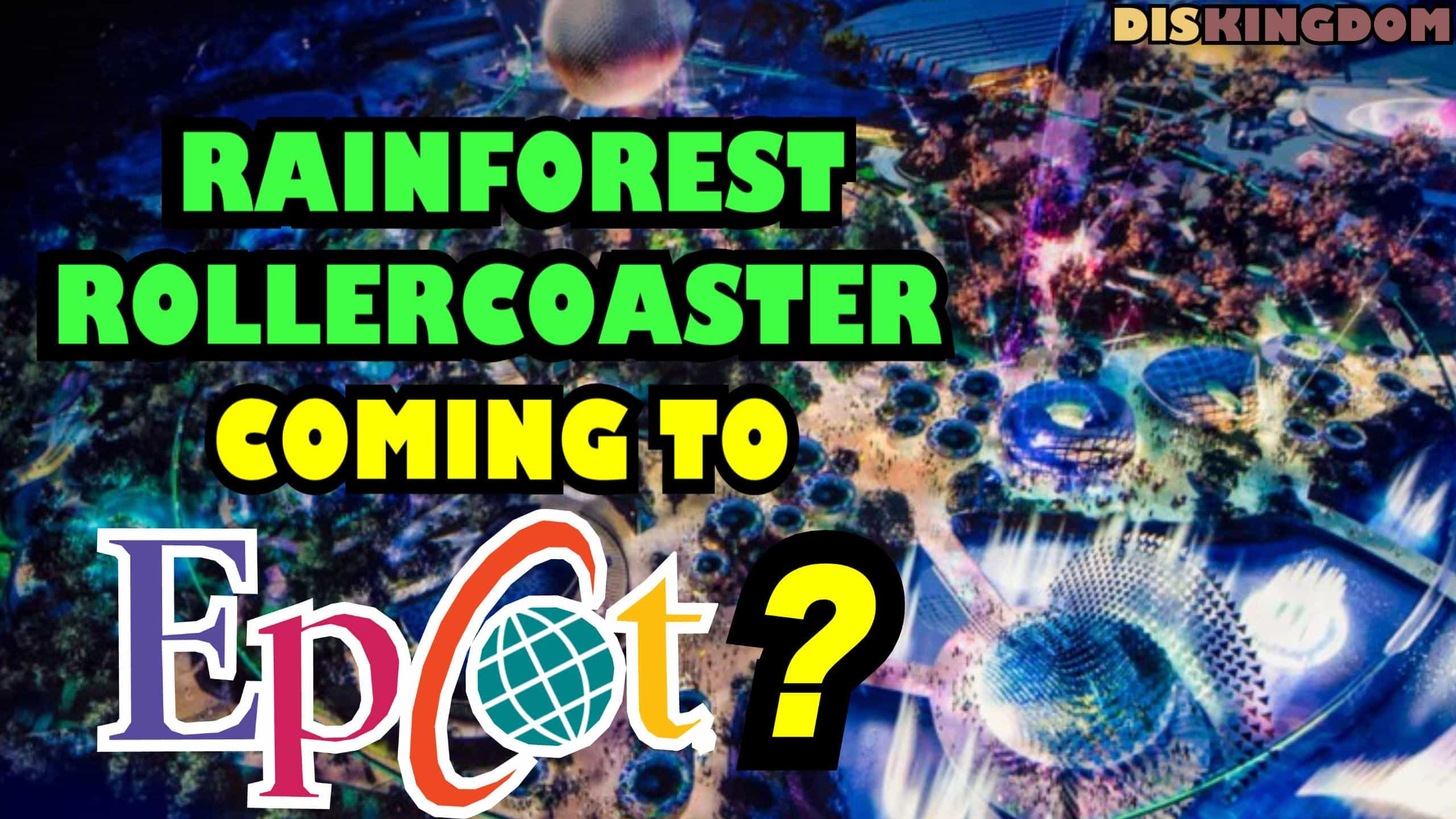 Is A Rainforest Rollercoaster Coming To Epcot?
