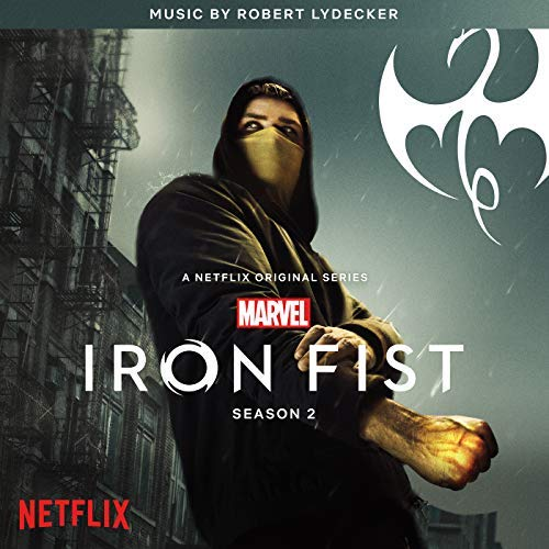 Iron Fist Season 2 Soundtrack Out Now Diskingdom Com
