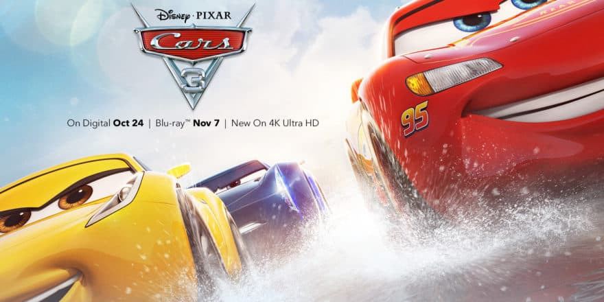 Cars 3 Out Now Digitally In Hd And 4k Ultra Hd And Movies Anywhere