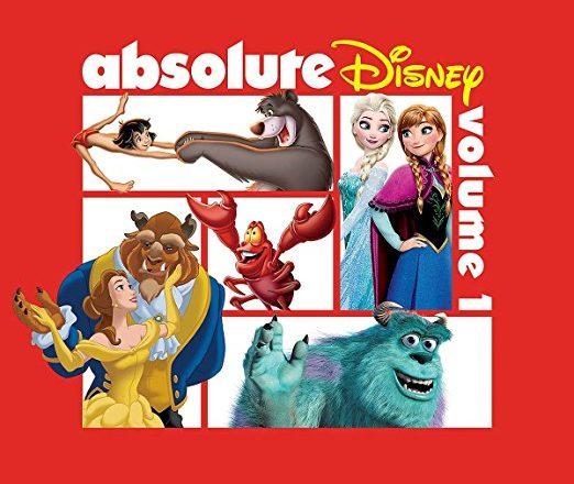 Absolute Disney Volume 1 Amp 2 Albums Coming Soon