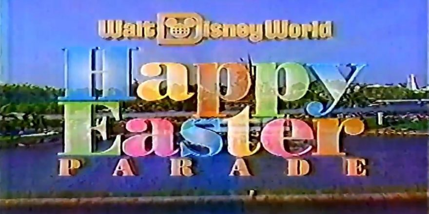 Disney S Easter Parade From 25 Years Ago Remains Enchanting Diskingdom Com Disney Marvel Star Wars Merchandise News