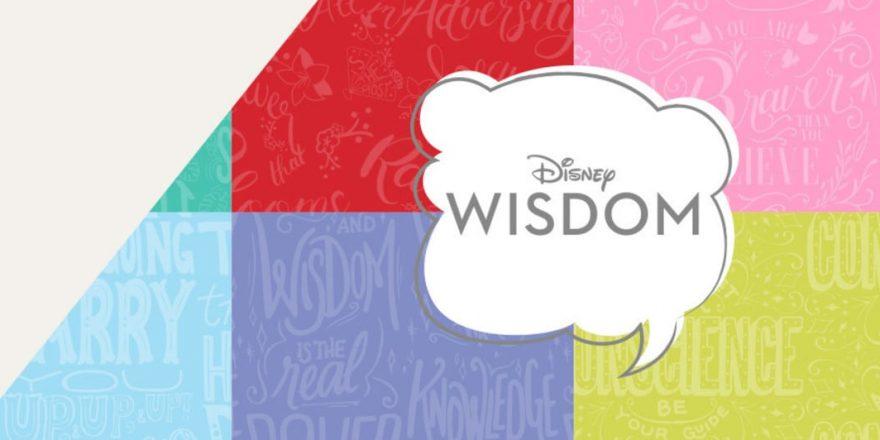 Disney Wisdom Previews for July/August/September | | DisKingdom com
